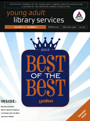 Young adult library services Vol.10 N.1, Spring 2012